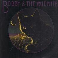 Bobby & The Midnites - Bobby & The Midnites
