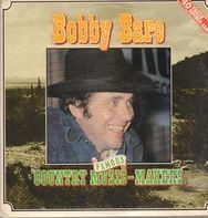 Bobby Bare - Famous Country Music Makers