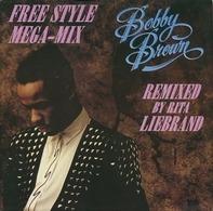 Bobby Brown - The Free Style Mega-Mix