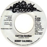 Bobby Caldwell - Can't Say Goodbye