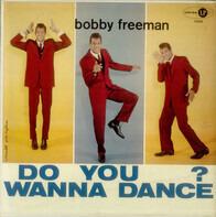 Bobby Freeman - Do You Wanna Dance?