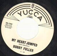Bobby Fuller - My Heart Jumped