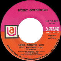 Bobby Goldsboro - Look Around You (It's Christmas Time)