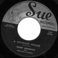 Bobby Hendricks - Itchy Twitchy Feeling / A Thousand Dreams