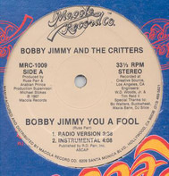 Bobby Jimmy And The Critters - Bobby Jimmy You A Fool