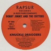 Bobby Jimmy And The Critters - Knuckle Draggers