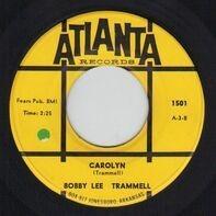 Bobby Lee Trammell - Sally Twist / Carolyn
