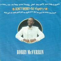 Bobby McFerrin - Don't Worry - Be Happy!