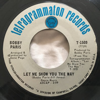 Bobby Paris - Let Me Show You the Way