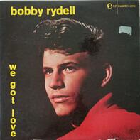 Bobby Rydell - We Got Love