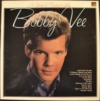 Bobby Vee - A Tribute To Buddy Holly