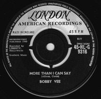 Bobby Vee - More Than I Can Say / Stayin' In