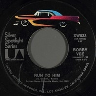 Bobby Vee - Run To Him / Sharing You