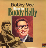 Bobby Vee - I Remember Buddy Holly