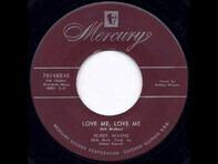 Bobby Wayne - Love Me, Love Me