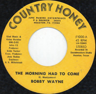 Bobby Wayne - The Morning Had To Come