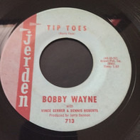 Bobby Wayne - Tip Toes / Bobby's Boogie #1