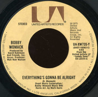 Bobby Womack - Everything's Gonna Be Alright / Where There's A WIll, There's A Way