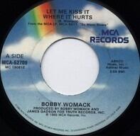Bobby Womack - Let Me Kiss It Where It Hurts