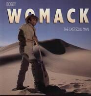 Bobby Womack - The Last Soul Man