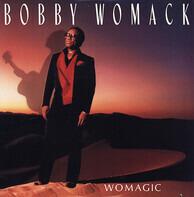 Bobby Womack - Womagic