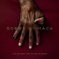 Bobby Womack - Bravest Man In The Universe