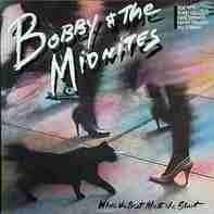 Bobby And The Midnites - Where the Beat Meets the Street