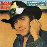 Bobby Bare - Learning To Live Again