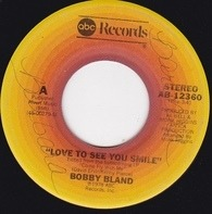 Bobby Bland - Love To See You Smile