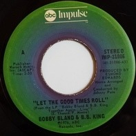 Bobby Bland & B.B. King - Let The Good Times Roll / Strange Things