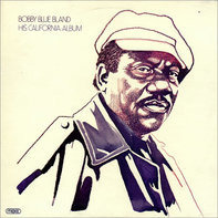 Bobby Blue Bland - His California Album