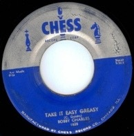 Bobby Charles - Take It Easy Greasy / Time Will Tell