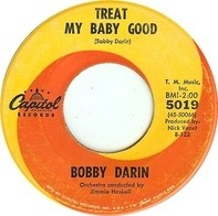 Bobby Darin - Treat My Baby Good