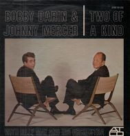 Bobby Darin & Johnny Mercer With Billy May And His Orchestra - Two of a Kind