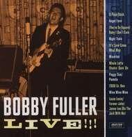 BOBBY FULLER - LIVE