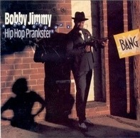 Bobby Jimmy And The Critters - Hip Hop Prankster
