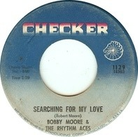 Bobby Moore & The Rhythm Aces - Searching For My Love / Hey, Mr. D.J.