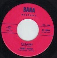 Bobby Potter - Sugaree / King Size Kisses
