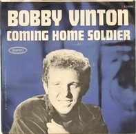 Bobby Vinton - Coming Home Soldier / Don't Let My Mary Go Round