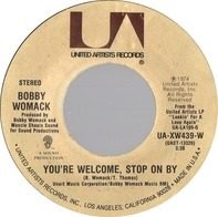 Bobby Womack - You're Welcome, Stop On By / I Don't Wanna Be Hurt By Ya Love Again