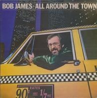 Bob James - All Around The Town
