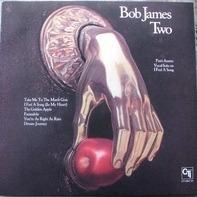 Bob James - Two