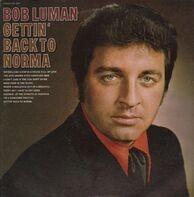 Bob Luman - Gettin' Back To Norma