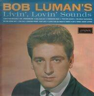 Bob Luman - Livin', Lovin' Sounds