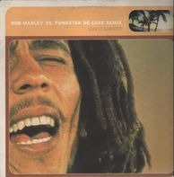 Bob Marley vs. Funkstar De Luxe - Sun Is Shining