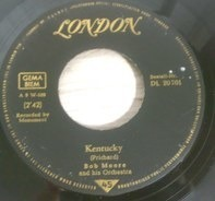 Bob Moore And His Orchestra - Kentucky / The Flowers Of Florence