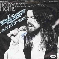 Bob Seger And The Silver Bullet Band - Hollywood Nights/Brave Strangers
