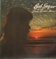 Bob Seger & The Silver Bullet Band - The Distance