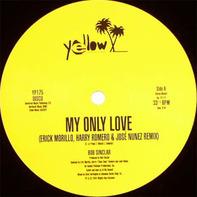 Bob Sinclar - My Only Love / Life