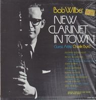 Bob Wilber - New Clarinet In Town